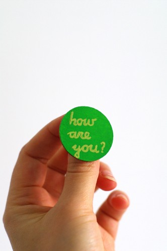 Badge - How are you?