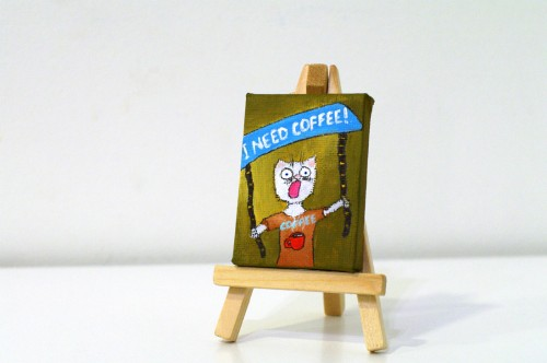 "Mini ""I need coffee"" painting"